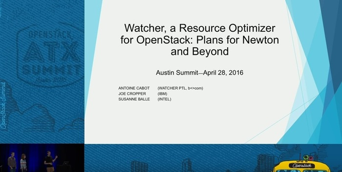 Watcher, a Resource Manager for OpenStack: Plans for the N-release and Beyondセッション画像